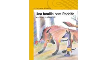 Una familia para Rodolfo / A family for Rudolph